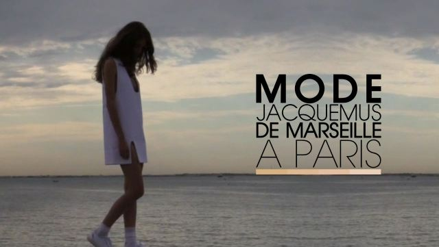 Mode  - Jacquemus de Marseille à Paris